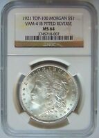 1921 SILVER MORGAN DOLLAR NGC MINT STATE 64 VAM 41B PITTED REVERSE MINT ERROR COIN