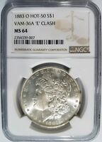 1883 O SILVER MORGAN DOLLAR NGC MINT STATE 64 VAM 36A E CLASH HOT 50 LIST MINT ERROR