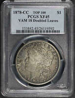 1878-CC TOP 100 VAM-18 DOUBLED LEAVES MORGAN DOLLAR PCGS EXTRA FINE -45