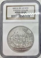 1893 IL HK-169 SO-CALLED DOLLAR CHIACGO DOLLAR NGC MINT STATE 63
