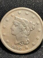 1840 BRAIDED HAIR LARGE CENT SMALL OVER LARGE DATE N-2 CHOICE FOR GRADE