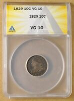 1829 CAPPED BUST DIME ANACS VG10