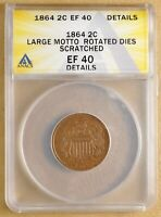 1864 TWO CENT PIECE 'LARGE MOTTO' ANACS EF 40 DETAILS