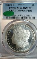 1880-S $1 MORGAN DOLLAR VAM 11 - 0 OVER 9 - PCGS MINT STATE 65 DMPL- CAC CERTIFIED WHITE