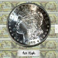 1878-S  AAA  MORGAN FROM BANK BAG   ACE HIGH  LM221