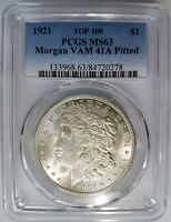 1921 SILVER MORGAN DOLLAR PCGS MINT STATE 63 VAM 41A PITTED REVERSE MINT ERROR COIN