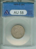 1859 O SEATED LIBERTY QUARTER   ANACS AU58