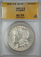 1897-O MORGAN SILVER DOLLAR COIN, ANACS AU-55 DETAILS - CLEANED