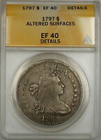 1797 DRAPED BUST SMALL EAGLE SILVER DOLLAR $1 COIN ANACS EF 40 DETAILS