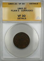 1865 PLAIN 5 TWO CENT PIECE 2C COIN ANACS VF-30 DETAILS CORRODED PRX