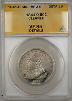 1841 O SEATED LIBERTY SILVER HALF 50C COIN ANACS VF 35 DETAILS CLEANED PRX