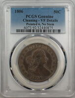 1806 POINTED 6 NO STEM DRAPED BUST SILVER 50C COIN PCGS GENUINE VF DETAILS PM