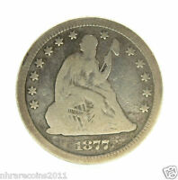 1877  SEATED LIBERTY QUARTER  GOOD OB. AG REV.  CONDITION