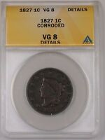 1827 US CORONET HEAD LARGE CENT 1C COIN ANACS VG-8 DETAILS CORRODED
