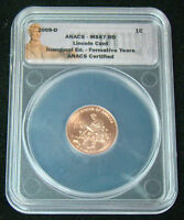 2009 D LINCOLN BICENTENNIAL INAUGURAL ED FORMATIVE YEARS CENT ANACS MINT STATE 67 RD