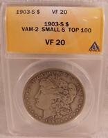 1903 S MORGAN DOLLAR ANACS VF20 TOP 100 VAM-2 SMALL S