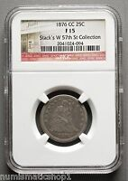 1876 CC SEATED LIBERTY QUARTER 25 NGC F15 STACKS COLLECTION LABEL
