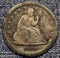 1859 S SEATED LIBERTY QUARTER XF COIN   ONLY 80,000 MINTED