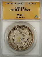 1881-CC MORGAN SILVER DOLLAR $1 COIN ANACS VG-8 DETAILS RESIDUE CLEANED 5