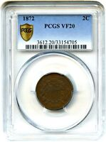 1872 2C PCGS SECURE VF20 BN - KEY DATE CIRCULATION STRIKE - 2-CENT PIECE