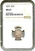 1879 3CN NGC MS67   LOW MINTAGE ISSUE   3 CENT NICKEL   LOW MINTAGE ISSUE
