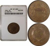 1864 TWO CENT PIECE  ANACS MINT STATE 62BN    LARGE MOTTO   SMALL WHITE HOLDER