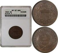 1865 TWO CENT PIECE 'PLAIN 5'  ANACS MINT STATE 62BN  SMALL WHITE HOLDER