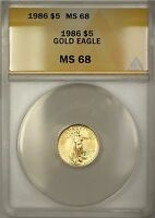 1986 $5 FIVE DOLLAR AMERICAN GOLD EAGLE COIN AGE 1/10 OZ ANACS MS 68  B