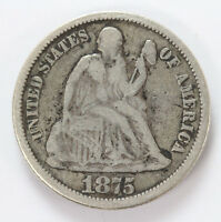 1875 P SEATED LIBERTY DIME W/LEGEND   F 01318099G