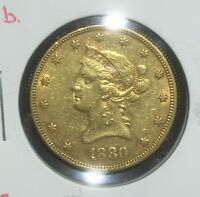 1880 $10 GOLD LIBERTY PRE 33 TYPE GOLD RAW XF TO AU DETAILS