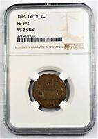 1869 18/18 2 CENT - FS-302 REPUNCHED DATE - VF25 NGC
