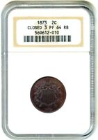 1873 2C NGC PR 64 RB CLOSED 3 2-CENT PIECE