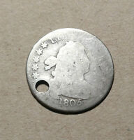 1805 10C DRAPED BUST DIME  EARLY TYPE COIN BOLD DATE HOLED SMOOTH FAIR POOR
