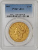 1850 $20 GOLD LIBERTY VF30 PCGS