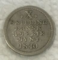 DANISH WEST INDIES 1840 10 SKILLING KM16 SILVER MID GRADE