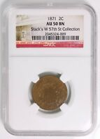1871 TWO CENT PIECE, NGC AU 50 BN STACKS W 57TH ST COLLECTION