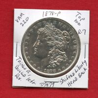1878 VAM-220 TOP 100 R7 MORGAN SILVER DOLLAR 57879 $ HIGH GRADE  KEY ESTATE