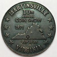 1971 MARTINSVILLE VIRGINIA 10TH ANNUAL COIN SHOW COMMEMORATIVE SO CALLED DOLLAR