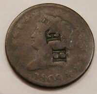 1809   CLASSIC HEAD LARGE CENT   COUNTERSTAMPED: HF