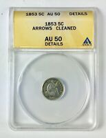 1853 SEATED LIBERTY HALF DIME WITH ARROWS H10C  ANACS AU 50 DETAILS CLEANED