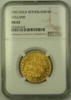 1763 NETHERLANDS HOLLAND 6 STUIVERS GOLD COIN NGC MS 63 CHOICE UNC