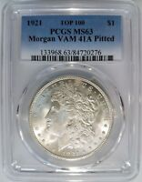 1921 SILVER MORGAN DOLLAR PCGS MINT STATE 63 VAM 41A PITTED REVERSE MINT ERROR TOP 100