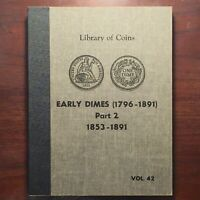 NEW  LIBRARY OF COINS VOL 42 EARLY DIMES 1853 -1891 MINT CONDITION