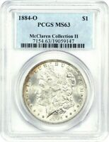1884-O $1 PCGS MINT STATE 63 EX: MCCLAREN COLLECTION II - MORGAN SILVER DOLLAR