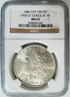 1886 SILVER MORGAN DOLLAR NGC MINT STATE 63 VAM 21 GOUGE IN M MINT ERROR TOP 100 COIN