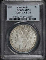 1880 MORGAN SILVER DOLLAR VAM-1A EDS MINOR VARIETY PCGS AU-53 -99997