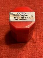 2007 D GEORGE WASHINGTON ICG-MINT STATE 63 OR BETTER SEALED PRESIDENTIAL ROLL
