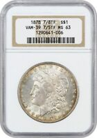 1878 7/8TF $1 NGC MINT STATE 63 STRONG, VAM-39, 7/5 MORGAN SILVER DOLLAR