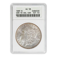 CERTIFIED MORGAN SILVER DOLLAR 1889 HOT 50 VAM-18 DOUBLE EAR AU58 ANACS