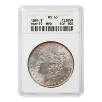 CERTIFIED MORGAN SILVER DOLLAR 1896 TOP 100 VAM-19 MINT STATE 63 ANACS